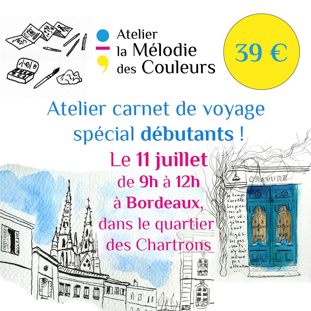 Atelier carnet de voyage spécial débutants le 11 juillet 2021 de 9h à 12h dans le quartier des Chartrons à Bordeaux